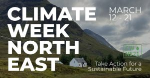 Take part in Climate week North East and take action for a sustainable future